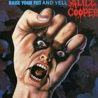 ALICE COOPER - RAISE YOUR FIST AND YELL ''BRA''
