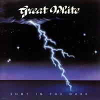 "GREAT WHITE - SHOT IN THE DARK ""BRA"""