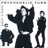 """PSYCHEDELIC FURS -  MIDNIGHT TO MIDNIGHT """"BRA"""""""