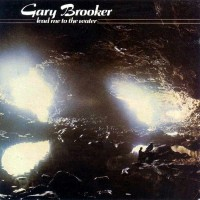 "GARY BROOKER - LEAD ME TO THE WATER ""BRA"""