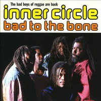 "INNER CIRCLE - BAD TO THE BONE ""BRA"""