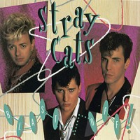 "STRAY CATS - BLAST OFF ! ""BRA"""