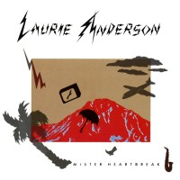 "LAURIE ANDERSON - MISTER HEARTBREAK ""BRA"""