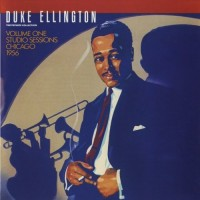 DUKE ELLINGTON - STUDIO SESSION CHICAGO 1956  (V.1) ''BRA''