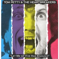 "TOM PETTY & THE HEARTBREAKERS - LET ME UP (I'VE HAD ENOUGH) ""BRA"""