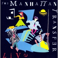 "MANHATTAN TRANSFER -  LIVE ""BRA"""