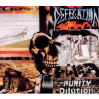 DEFECATION - PURITY DILUITION  ''BRA''