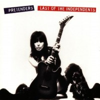 "PRETENDERS - LAST OF THE INDEPENDENTS ""BRA"""
