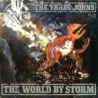"THREE JOHNS - THE WORLD BY STORM ""BRA"""