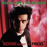 "NICK CAVE & THE BAD SEEDS - KICKING AGAINST THE PRICKS ""BRA"""
