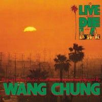 "WANG CHUNG - TO LIVE AND DIE IN L. A. ""BRA"""