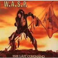 W.A.S.P.- THE LAST COMMAND