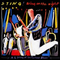 "STING - BRING ON THE NIGHT ""BRA"""