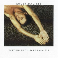 """ROGER DALTREYPARTING - SHOULD BE PAINLESS """"BRA"""""""