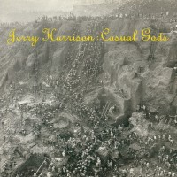 "JERRY HARRISON - CASUAL GODS ""BRA"""
