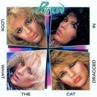 "POISON -  LOOK WHAT THE CAT DRAGGED IN ""BRA"""