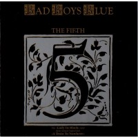 BAD BOYS BLUE - THE FIFTH  ''BRA''