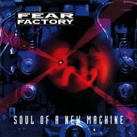 "FEAR FACTORY - SOUL OF A NEW MACHINE ""BRA"""