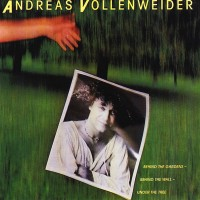 andreas_vollenweider-behind_the_garden behind_the_wal under_the_tree_a