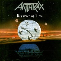 ANTHRAX - PERSISTENCE OF TIME  ''BRA''