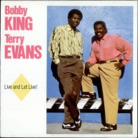 """BOBBY KING & TERRY EVANS - LIVE AND LET LIVE ! """"BRA"""""""