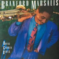 Branford Marsalis Royal Garden Blues