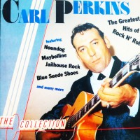 CARL PERKINS THE COLLECTION