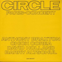 "CHICK COREA & OTHERS - CIRCLE: PARIS CONCERT ""BRA"""