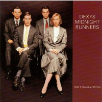 DEXYS MIDNIGHT RUNNERS - DON'T StandardND ME DOWN  ''BRA''