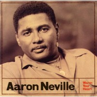 AARON NEVILLE - WARM YOUR HEART  ''BRA''