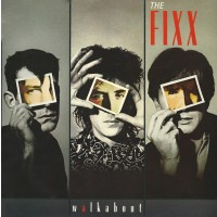 The Fixx Walkabout