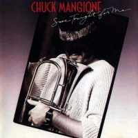 "CHUCK MANGIONE - SAVE TONIGHT FOR ME ""BRA"""