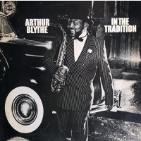 Arthur Blythe  In The Tradition