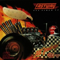 "FASTWAY - ALL FIRED UP ""BRA"""