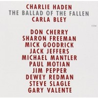 "CHARLIE HADEN - THE BALLAD OF FALLEN ""BRA"""