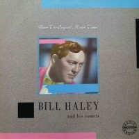 "BILL HALEY & HIS COMETS - FROM THE ORIGINAL MASTER TAPES ""BRA"""