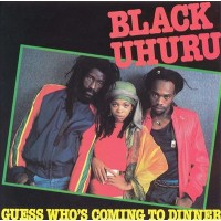 "BLACK UHURU - GUESS WHO'S COMING TO DINNER ""BRA"""