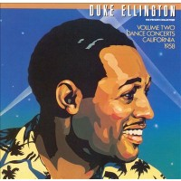 DUKE ELLINGTON - DANCE CONCERTS / CALIFORNIA '58 ''BRA''