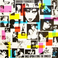 "SIOUXSIE AND THE BANSHEES - ONCE UPON A TIME / THE SINGLES ""BRA"""