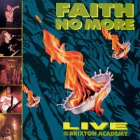 "FAITH NO MORE - LIVE AT THE BRIXTON ACADEMY ""BRA"""