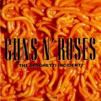 "GUNS N'ROSES - THE SPAGHETTI INCIDENT ? ""BRA"""