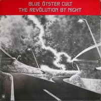 "BLUE ÖYSTER CULT - THE REVOLUTION BY NIGHT ""BRA"""