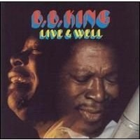 B. B. KING - LIVE & WELL  ''BRA''
