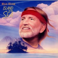 "WILLIE NELSON - ISLAND IN THE SEA ""BRA"""