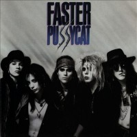 """FASTER PUSSYCAT- SAME (DON'T CHANGE THAT SONG) """"BRA"""""""